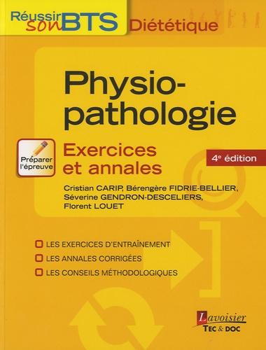 Cristian Carip et Bérengère Fidrie Bellier - Physiopathologie - Exercices et annales.