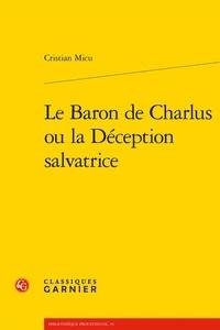 Cristian Micu - Le baron de Charlus ou la déception salvatrice.