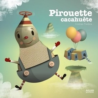 Cristian Turdera - Pirouette cacahuète.