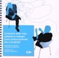 Cristiana Fortini et Jean-Bernard Daeppen - Comment aider mes patients à changer leurs comportements liés à la santé ? - Introduction à la pratique de l'entretien motivationnel. 2 DVD