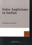 Cristiano Furiassi - False Anglicisms in Italian.