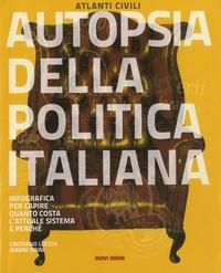 Cristiano Lucchi et Gianni Sinni - Autopsia della politica italiana.