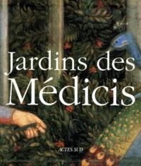 JARDINS DES MEDICIS - Jardins des palais et des villas dans la Toscane du Quattrocento.pdf
