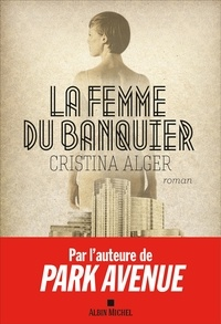 Nathalie Cunnington et Cristina Alger - La Femme du banquier.