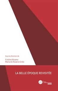 Cristina Alvares et Maria Do Rosario Girao - La Belle Epoque revisitée.