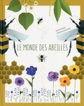 Cristina Banfi et Giulia De Amicis - Le monde des abeilles.