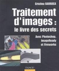 Openwetlab.it Traitement d'images : le livre des secrets - Avec Photoshop, ImageReady et Fireworks Image