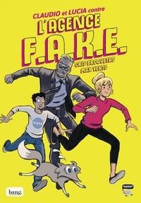 Cristina Broquetas et Max Vento - Claudio et Lucia contre l'agence Fake Tome 1 : .