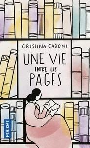 Cristina Caboni - Une vie entre les pages.
