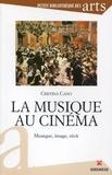 Cristina Cano - La musique au cinéma - Musique, image, récit.