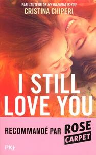 Cristina Chiperi - I still love you.