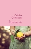 Cristina Comencini - Etre en vie.