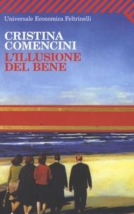 Cristina Comencini - L'illusione del bene.