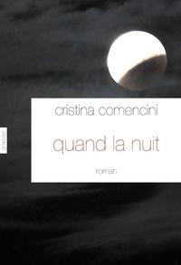Cristina Comencini - Quand la nuit.