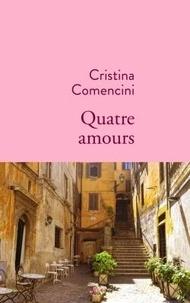 Cristina Comencini - Quatre amours.