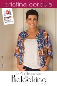 Le guide pratique du relooking - Cristina Cordula |