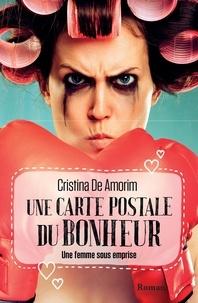 Cristina de Amorim - Une carte postale du bonheur.