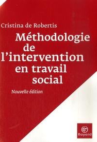 Cristina De Robertis - Méthodologie de l'intervention en travail social - L'aide à la personne.
