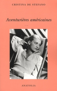 Cristina de Stefano - Aventurières américaines.