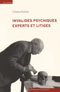 Cristina Ferreira - Invalides psychiques, experts et litiges.