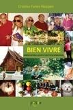 Cristina Funes-Noppen - Bien vivre - Remèdes naturels, Astuces et Recettes du monde entier, Guide pratique.