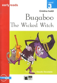 Cristina Ivaldi - Bugaboo The Wicked Witch - Level 3. 1 CD audio