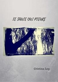 Cristina Leg - Le saule qui pleure.