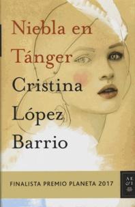 Cristina Lopez Barrio - Niebla en Tanger.