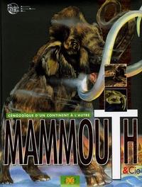 Mammouth & Cie - Cénozoïque dun continent à lautre.pdf