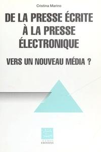 Cristina Marino - De la presse écrite à la presse électronique - Vers un nouveau média ?.