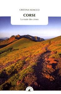 Cristina Noacco - Corse - La route des cimes.