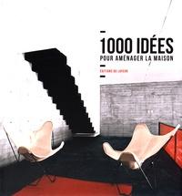 Cristina Paredes - 1000 idées pour aménager la maison.