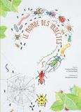 Cristina Peraboni et Cristina Banfi - Le monde des insectes.