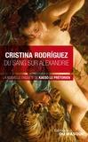 Cristina Rodriguez - Du sang sur Alexandrie.