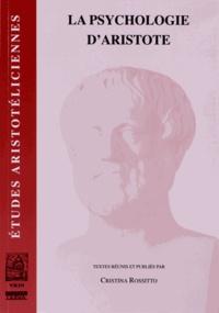 Cristina Rossitto - La psychologie d'Aristote.
