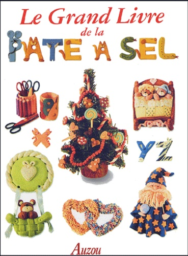 Cristina Spérandeo - Le grand livre de la pâte à sel.