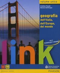 Cristina Tincati et Moreno Dell'acqua - Link : geografia dell'italia, dell'europa, del mondo - Dizionario per il cittadino.