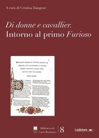 Cristina Zampese - Di donne e cavallier - Intorno al primo Furioso.