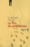Cristovão Tezza - Le fils du printemps.