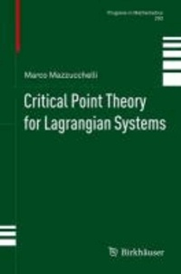 Critical Point Theory for Lagrangian Systems.