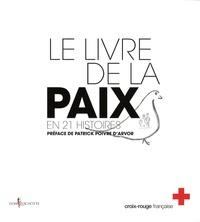 Croix-Rouge française - Le livre de la paix.
