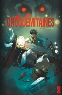 Mathieu Salvia - Croquemitaines - Tome 01.