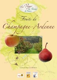 Croqueurs de pommes Les - Fruits de Champagne-Ardennes - Cahier régional de l'Union Pomologique de France.