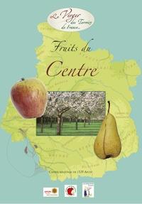 Croqueurs de pommes Les - Fruits du Centre - Cahier régional de l'Union Pomologique de France.