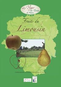 Croqueurs de pommes Les - Fruits du Limousin - Cahier régional de l'Union Pomologique de France.