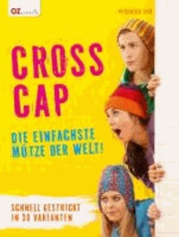 Cross Cap - Die einfachste Mütze der Welt!.