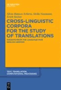 Cross-Linguistic Corpora for the Study of Translations - Insights from the Language Pair English-German.