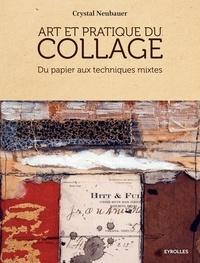 Art et pratique du collage - Du papier aux techniques mixtes.pdf