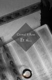 Crystal V-Rose - Et si....