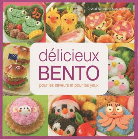 Crystal Watanabe - Délicieux Bento - de fabuleuses recettes pour d'adorables repas !.